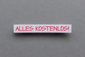 Wir sind zur Kostenlosigkeit erzogen worden © knallgrün/photocase.de